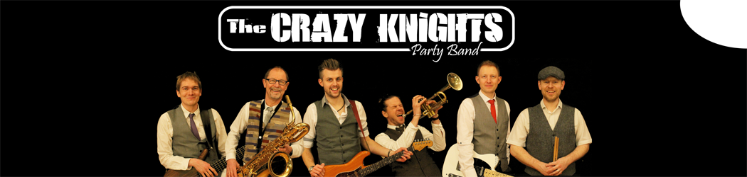 The Crazy Knights – Wedding and Party Band